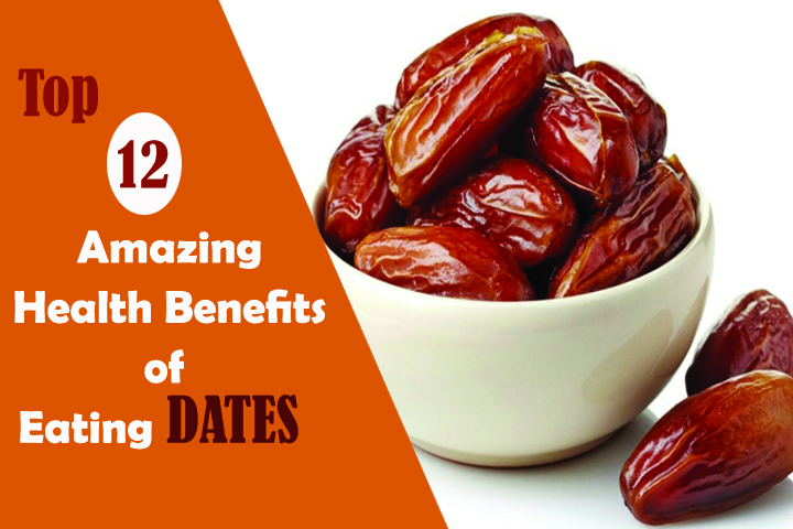 Top 12 Amazing Health Benefits of Eating Dates.