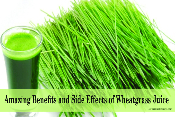 Amazing Benefits of Wheatgrass Juice and Side Effects