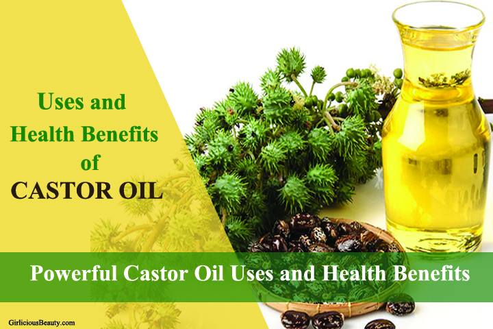 9 Powerful Castor Oil Uses & Health Benefits You Should Know it!