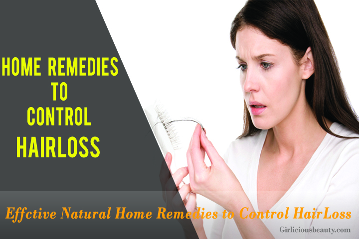 Effective Natural Remedies to control hairloss- You Should Try