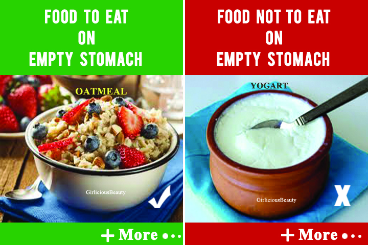 TOP 10 Recommended Foods –  What To Eat And Avoid On Empty Stomach