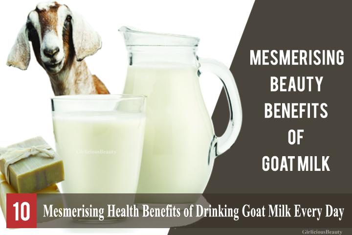 10 Mesmerising Health Benefits Of Drinking Goat Milk Than Cow Milk