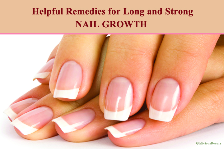 8 Helpful Remedies And Tips For Long And Strong Nail Growth