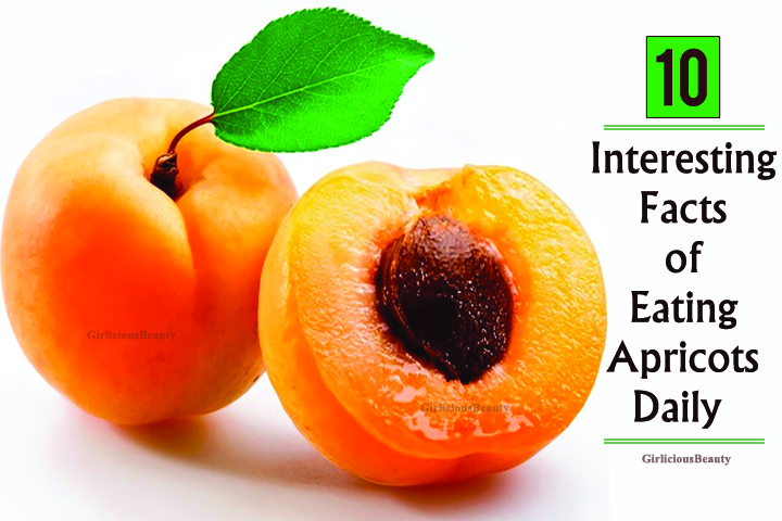 10 Interesting Facts Of Eating Apricots Daily – Girlicious Beauty