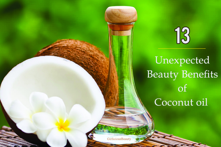 Interesting Beauty Benefits of Coconut Oil – Girlicious Beauty
