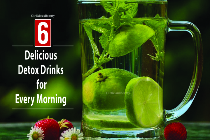 6 Delicious Detox Drinks For A Perfect Health – Try It For Sure