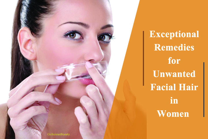Exceptional Remedies To Remove Unwanted Facial Hair In Women