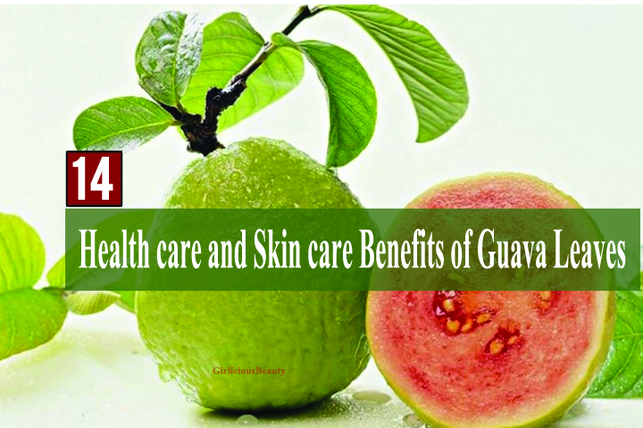 14 Health Benefits And Beauty Secrets Of Guava Leaves