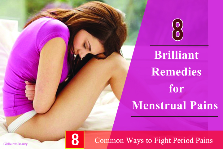 Brilliant Remedies For Menstrual Pains – Really Effective