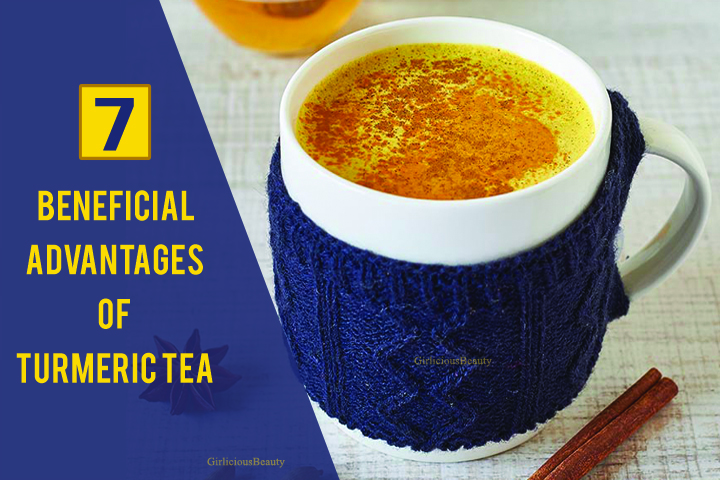 7 Beneficial Advantages Of Drinking Turmeric Tea Daily