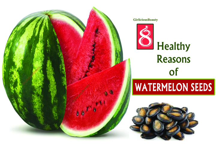 8 Healthy Reasons To Eat WaterMelon Seeds Daily