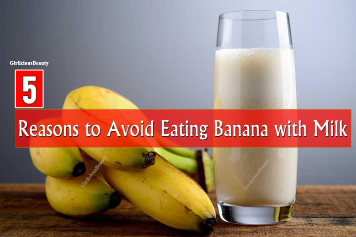 After Knowing This, You Will Avoid Drinking Banana With Milk