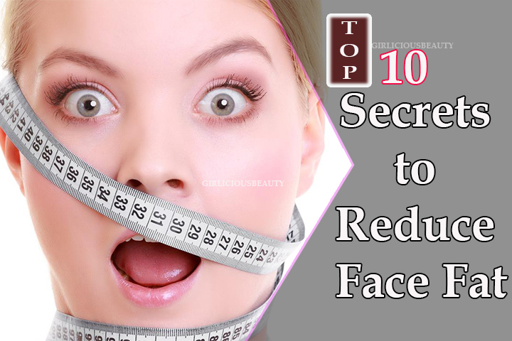 10 Secrets To Reduce Face fat and Double Chin – Must try