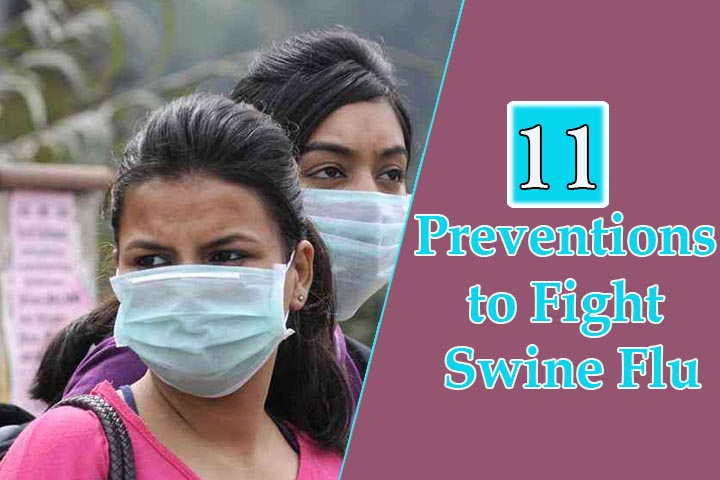 11 Preventive Measures To Fight Swine Flu