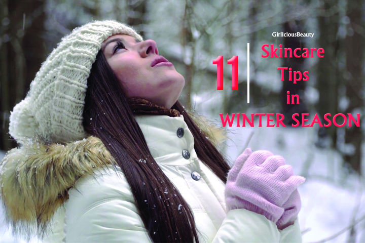 11 Effective Skin Care Tips For Winter Season