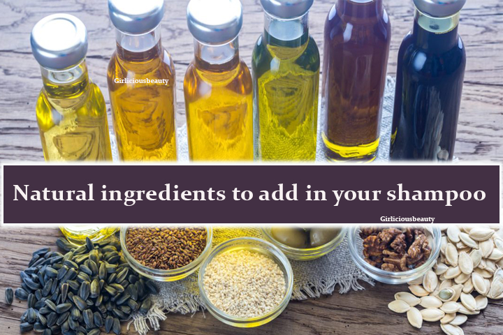 Natural ingredients to add in your shampoo