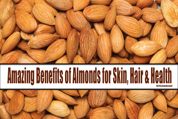 19 You Must Know Amazing Benefits of Almonds for Skin, Hair &  Health