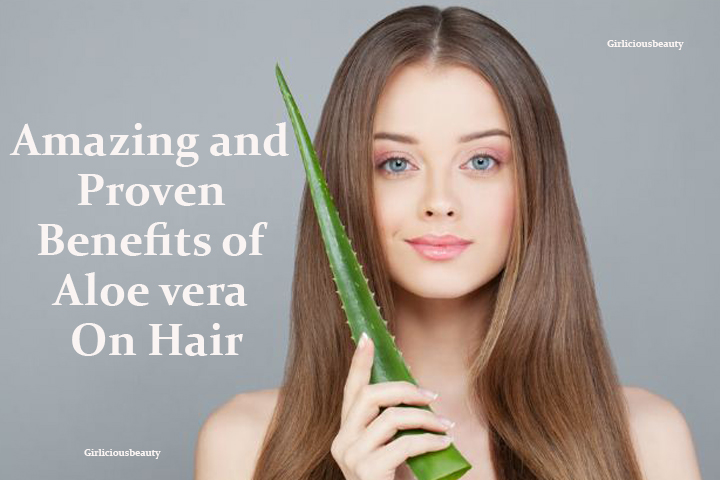 Amazing and Proven Benefits of Aloe vera On Hair