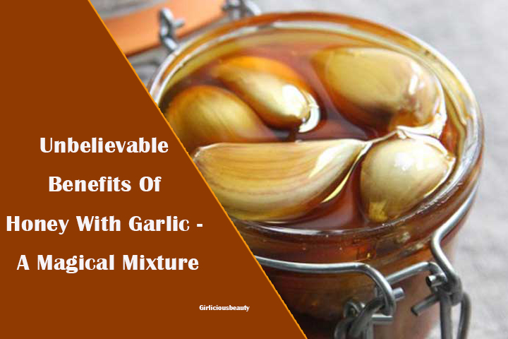 Unbelievable Benefits Of Garlic With Honey Mixed