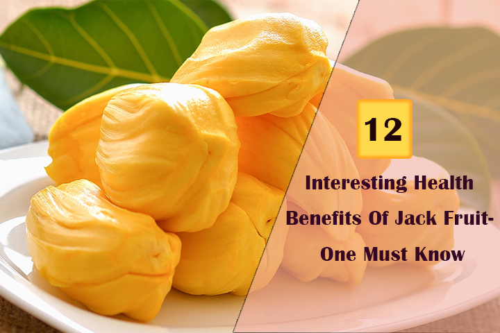 12 Interesting Health Benefits Of Jack Fruit- One Must Know