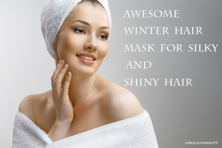 7 Awesome Winter Hair Mask For Silky And Shiny Hair