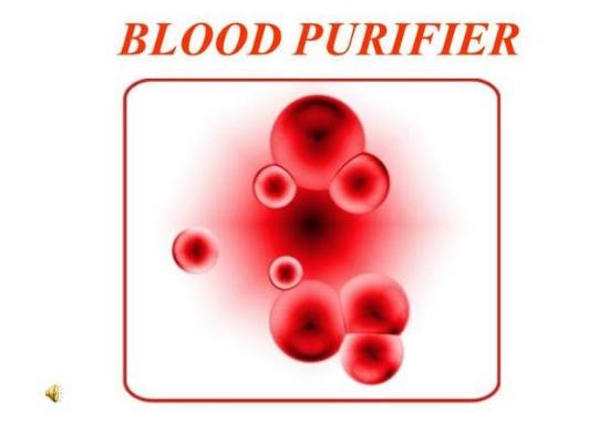 Purifies blood