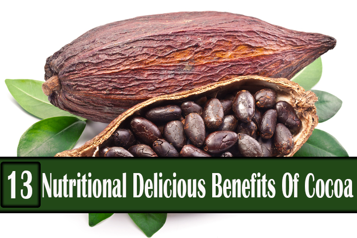 13 Nutritional Delicious Benefits Of Cocoa