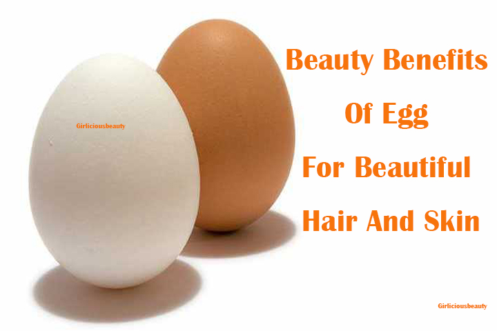 Beauty Benefits Of Egg For Beautiful Hair And Skin