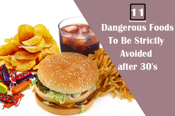 11 Dangerous Foods You Should Avoid after 30's