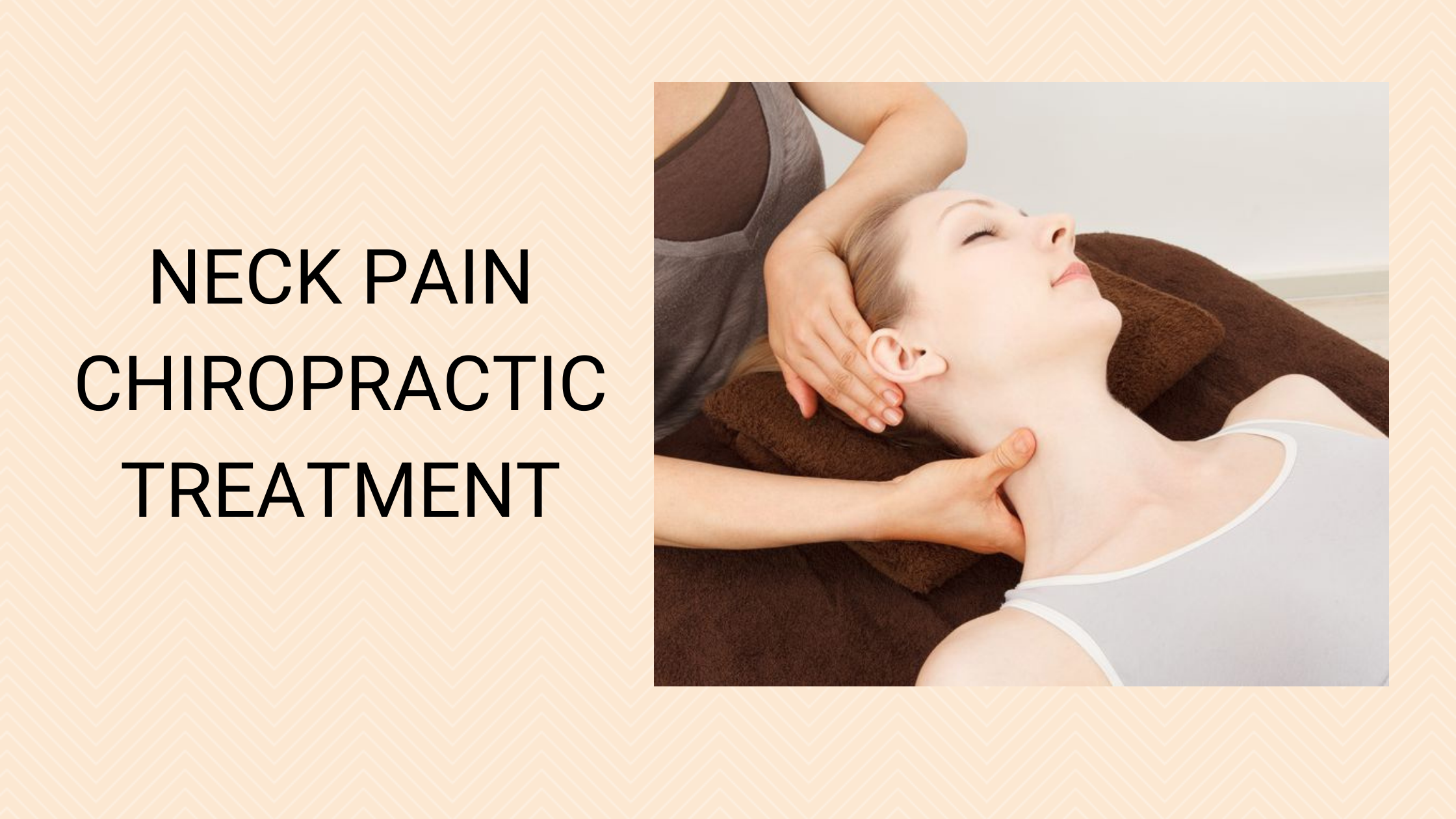 Effective Procedure Explaining How Women Should Deal With Neck Pain