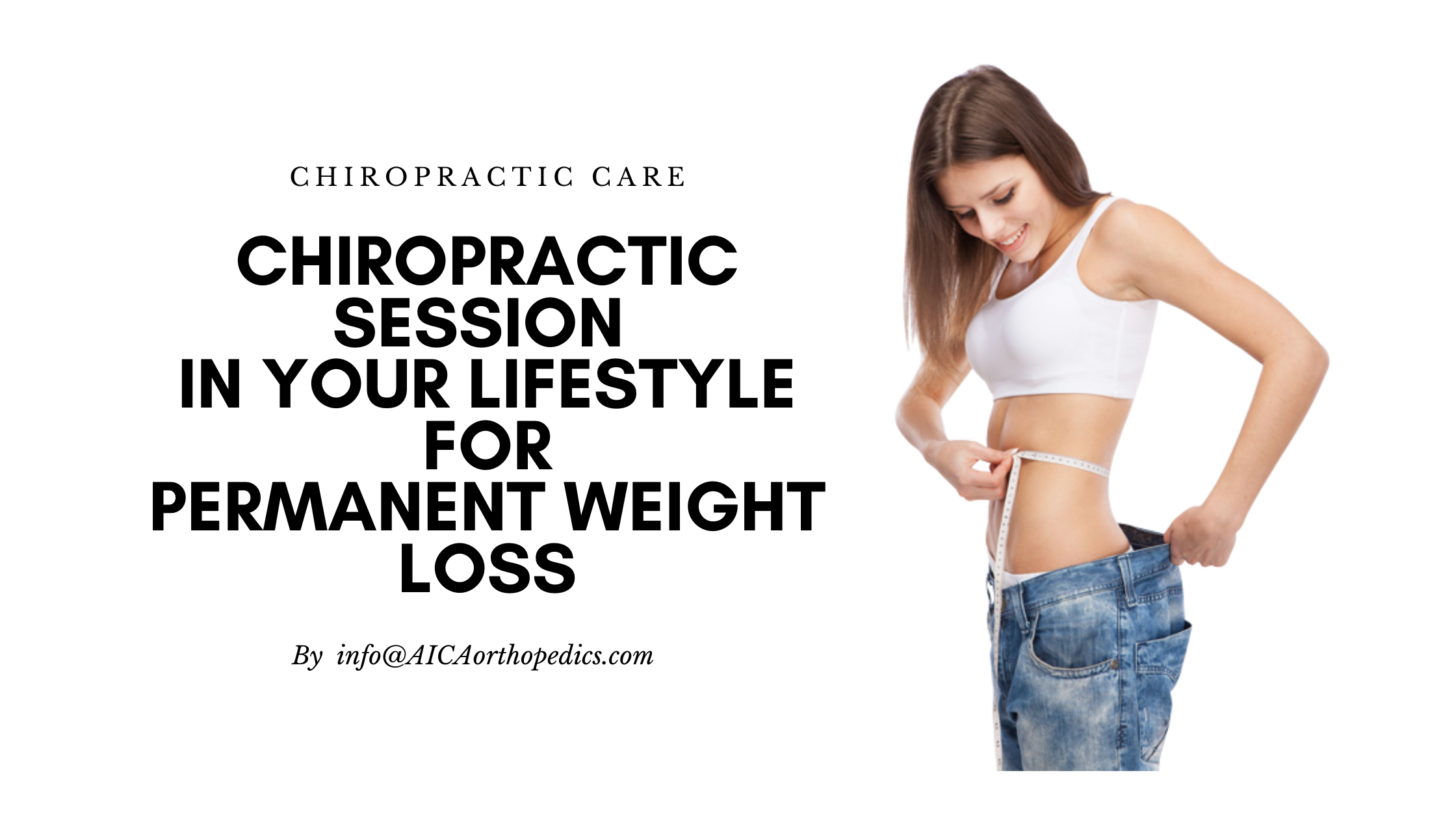 Ladies! Forget Fad Diets and Add a Chiropractic Session in Your Lifestyle for Permanent Weight Loss