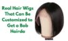 4 Real Hair Wigs That Can Be Customized to Get a Bob Hairdo